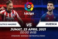 Prediksi Skor Atletico Madrid vs Huesca 23 April 2021